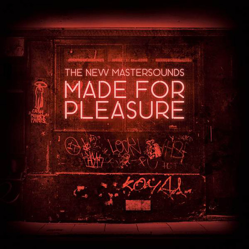 The New Mastersounds - Made for Pleasure (2015) MP3