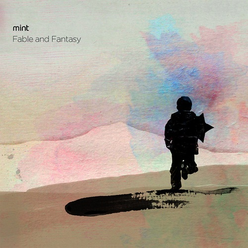 Mint - Fable And Fantas (2015) MP3