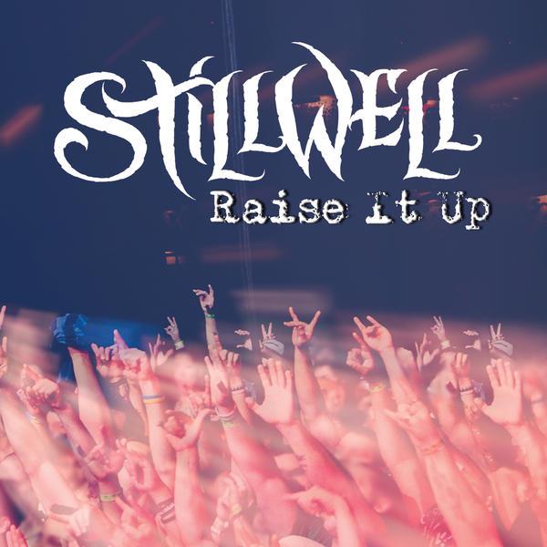 Stillwell - Raise It Up (2015) MP3