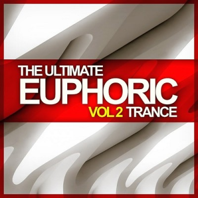 The Ultimate Euphoric Trance Vol. 2  › Торрент