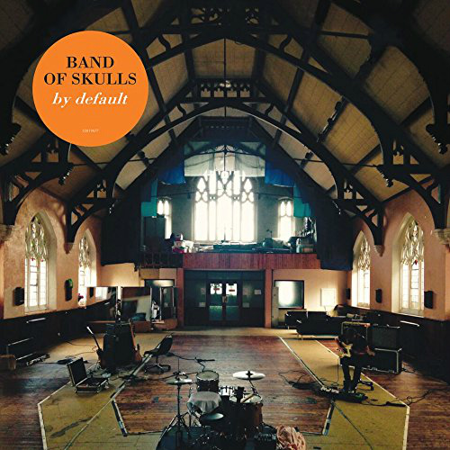 Band Of Skulls - By Default | MP3