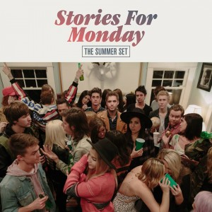The Summer Set - Stories For Monday (2016)