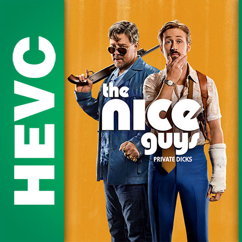 Славные парни / The Nice Guys (2016) BDRip HEVC 720p | iTunes, Р2