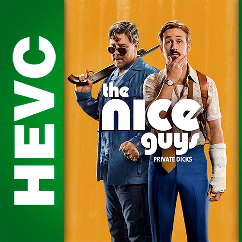 Славные парни / The Nice Guys (2016) BDRip HEVC 1080p | iTunes, Р2