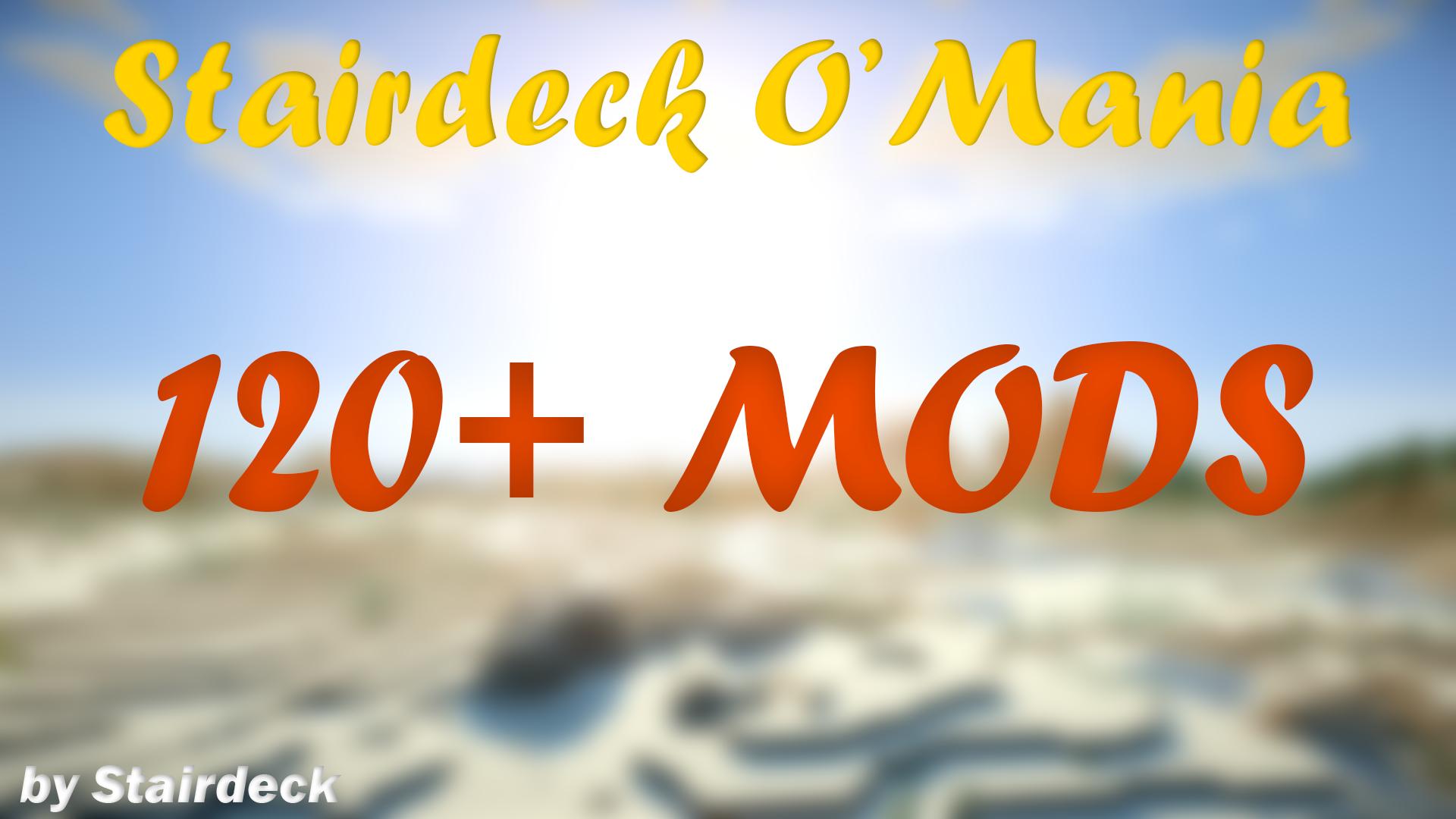 [1.7.10][120+ MODS]Stairdeck O'Mania v 1.0! - возвращение легендарной солянки!