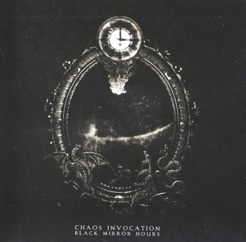 Chaos Invocation - Black Mirror Hours 2013 (lossless)
