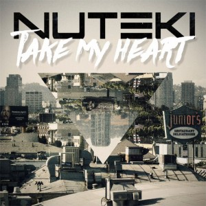 Nuteki - Take My Heart (Single) (2016)