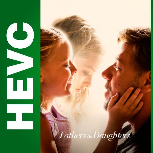 Отцы и дочери / Fathers and Daughters (2015) BDRip-HEVC 1080p от HEVC CLUB | iTunes