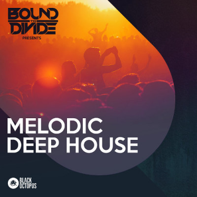 Black Octopus Sound - Melodic Deep House by Bound To Divide (MIDI, WAV, SERUM)