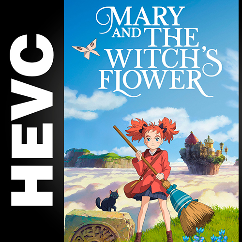 Мэри и ведьмин цветок / Mary to Majo no Hana (2017) BDRip-HEVC 2160p от HEVC CLUB   4K   HDR   iTunes, Alexfilm