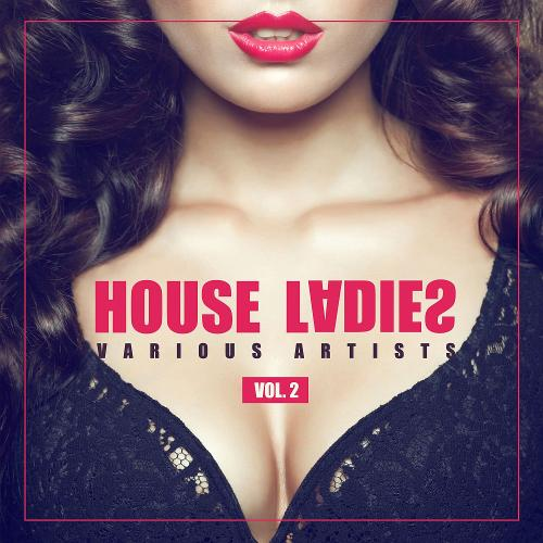 VA - House Ladies Vol 2 (2017)