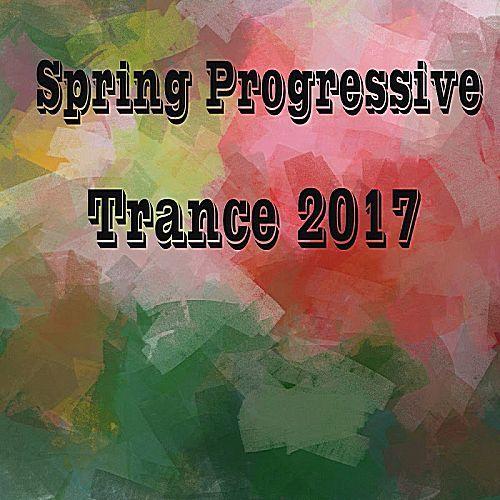 VA - Spring Progressive Trance (2017)