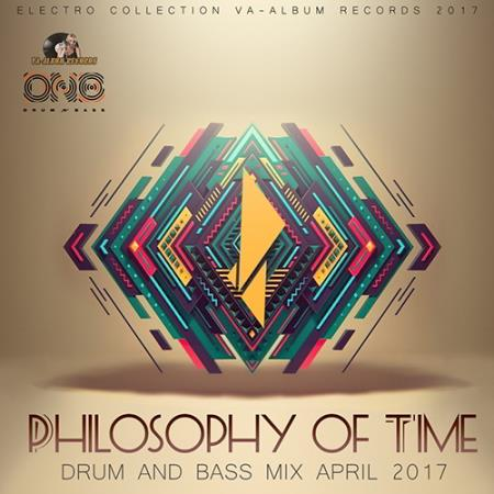 VA - Philosophy Of Time: Drum And Bass Mix (2017)