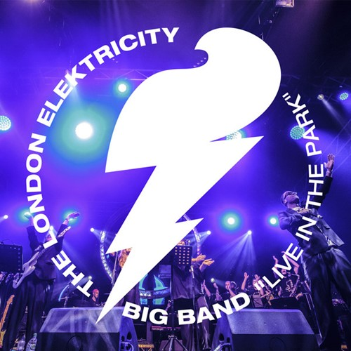 The London Elektricity Big Band - Live In The Park (2017)
