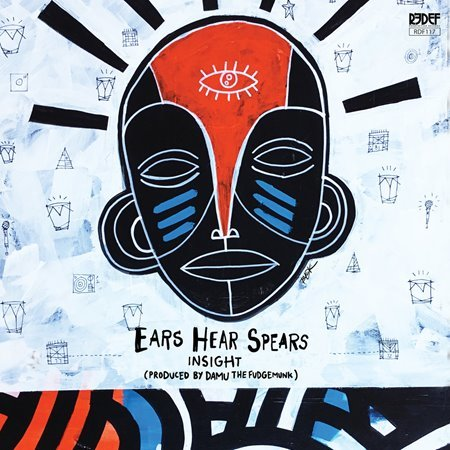 Y Society (Insight The Truncator & Damu The Fudgemunk) - Ears Hear Spears (2017)
