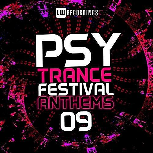 VA - Psy Trance Festival Anthems Vol.9 (2017)