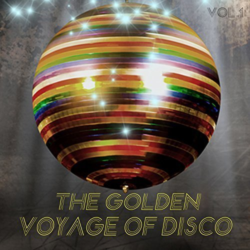 VA - The Golden Voyage of Disco, Vol. 1 (2017)