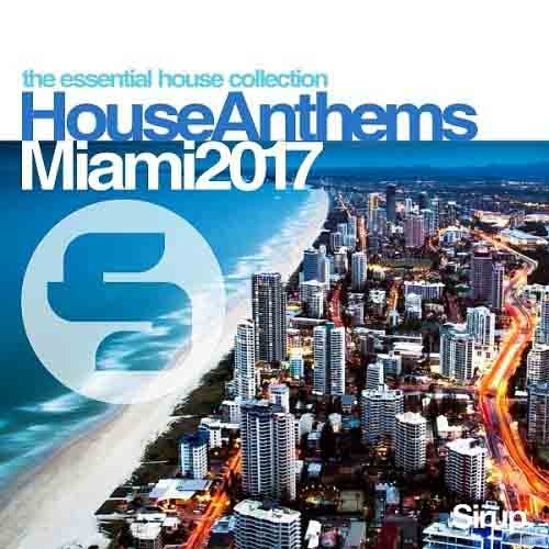 VA - Sirup House Anthems Miami (2017)