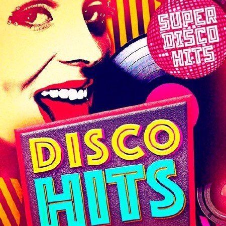 Сборник - Super Disco Hits (2017)