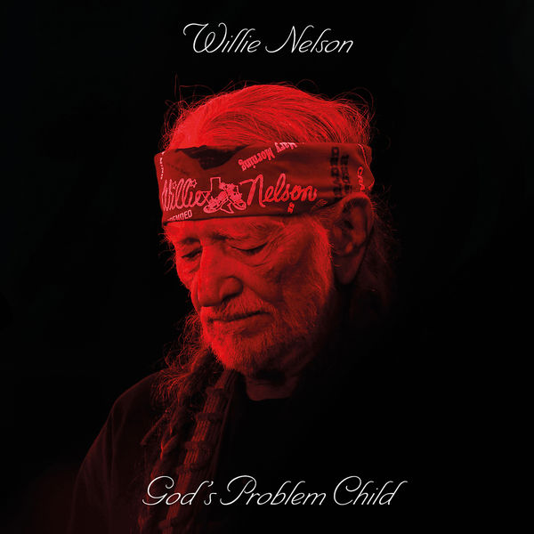 Willie Nelson - Gods Problem Child (2017/FLAC)