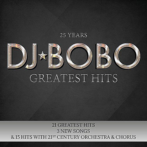 DJ BoBo - 25 Years (Greatest Hits) (2017)