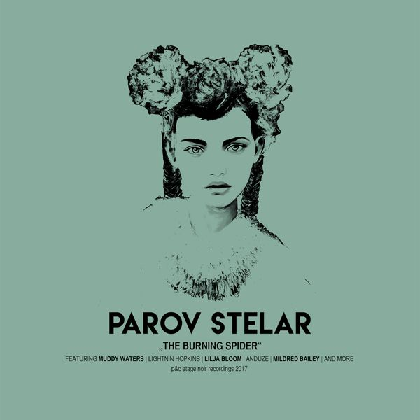 Parov Stelar - The Burning Spider (2017/FLAC)