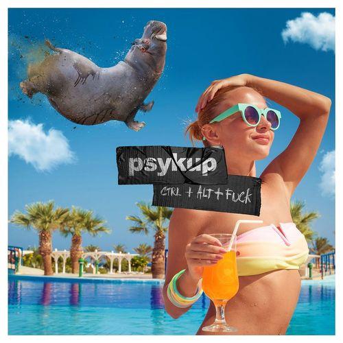 Psykup - Ctl + Alt + F*ck (2017)