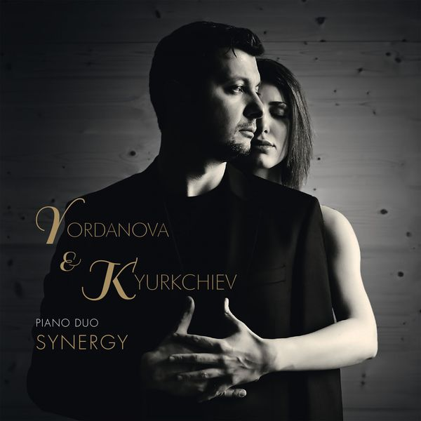 Yordanova & Kyurkchiev - Synergy [Piano Duo Master Pieces] (2017)