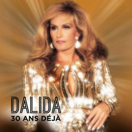 Dalida - 30 ans deja (2017/2CD)