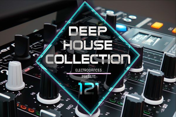 VA - Deep House Collection VOL.121 (2017)