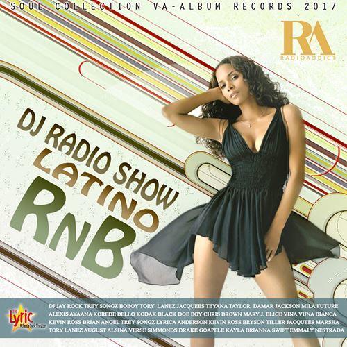 VA - DJ Radio Show Latino RnB (2017)