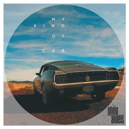 Philip Anders - My Kind Of Car (2017/FLAC)