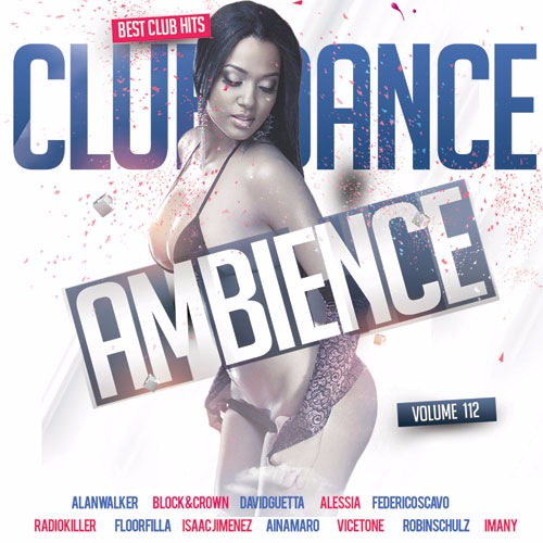 Сборник - Club Dance Ambience Vol.112 (2017)