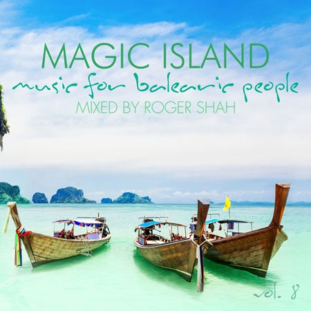 VA - Magic Island - Music For Balearic People Vol. 8 (Mixed by Roger Shah) (2017/FLAC)