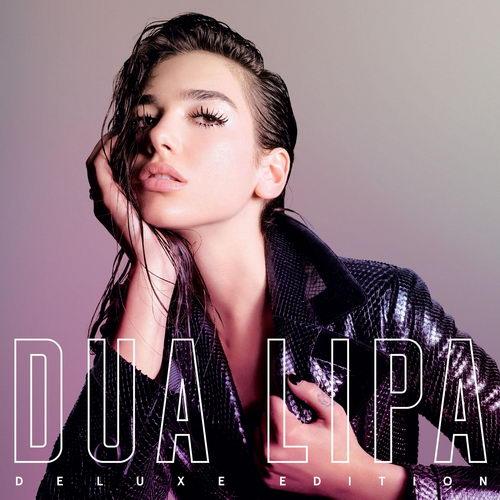 Dua Lipa - Dua Lipa [Deluxe Edition] (2017)
