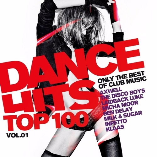 Сборник - Dance Hits Top 100 Only The Best Of Club Mus (2017)