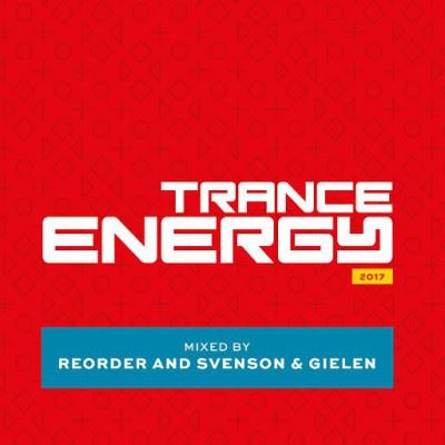 VA - Trance Energy (Mixed by Reorder & Svenson & Gielen) (2017)