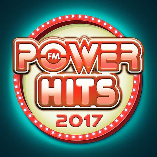 VA - Power FM Hits (2017)