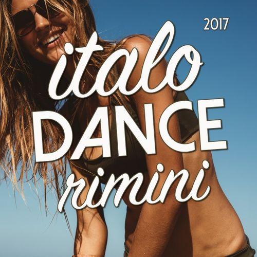 VA - Italo Dance Rimini (2017)