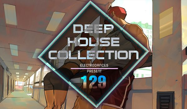 VA - Deep House Collection Vol.129 (2017)