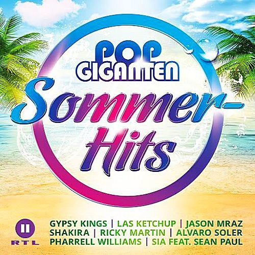 VA - Pop Giganten Sommer-Hits (2017)