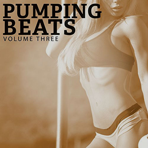 VA - Pumping Beats, Vol. 0 (2017)
