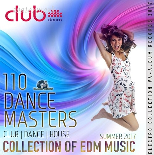 VA - Master Dance Collection Of EDM Music (2017)