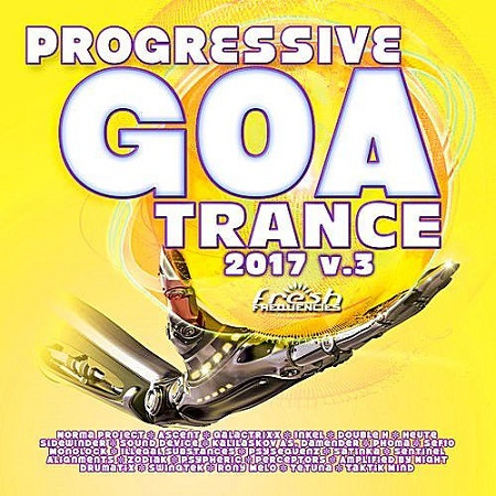 VA - Progressive Goa Trance 0017 Vol.3 (2017)