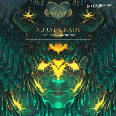 VA - Aural Chaos (Compiled by Katalystnitrus) (2017)