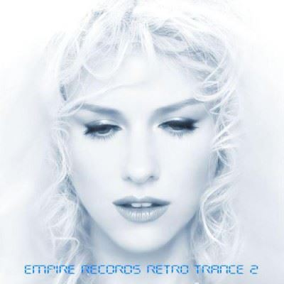 VA - Empire Records - Retro Trance 2 (2017)