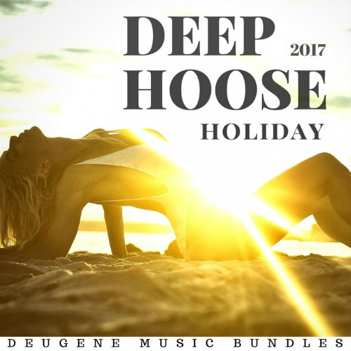 VA - Deep House Holiday (2017)