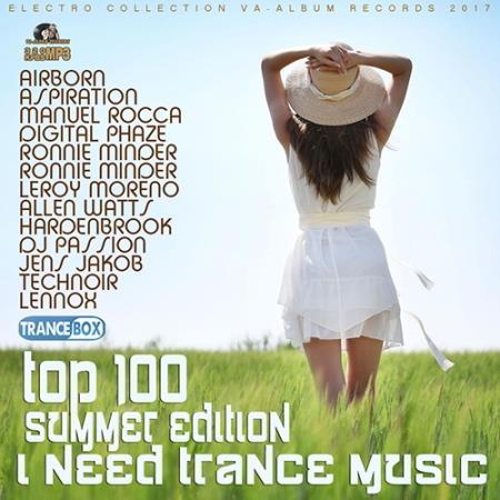 VA - I Need Trance Music Summer Edition (2017)