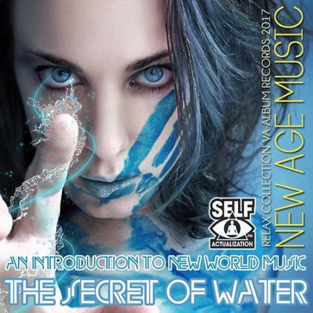 VA - The Secret Of Water: Relax New Age Music (2017)