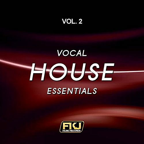 VA - Vocal House Essentials Vol.2 (2017)